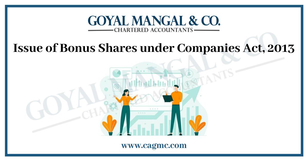 Issue of Bonus Shares under Companies Act, 2013