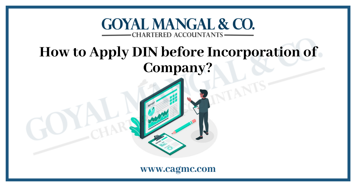 How to Apply DIN before Incorporation of Company?