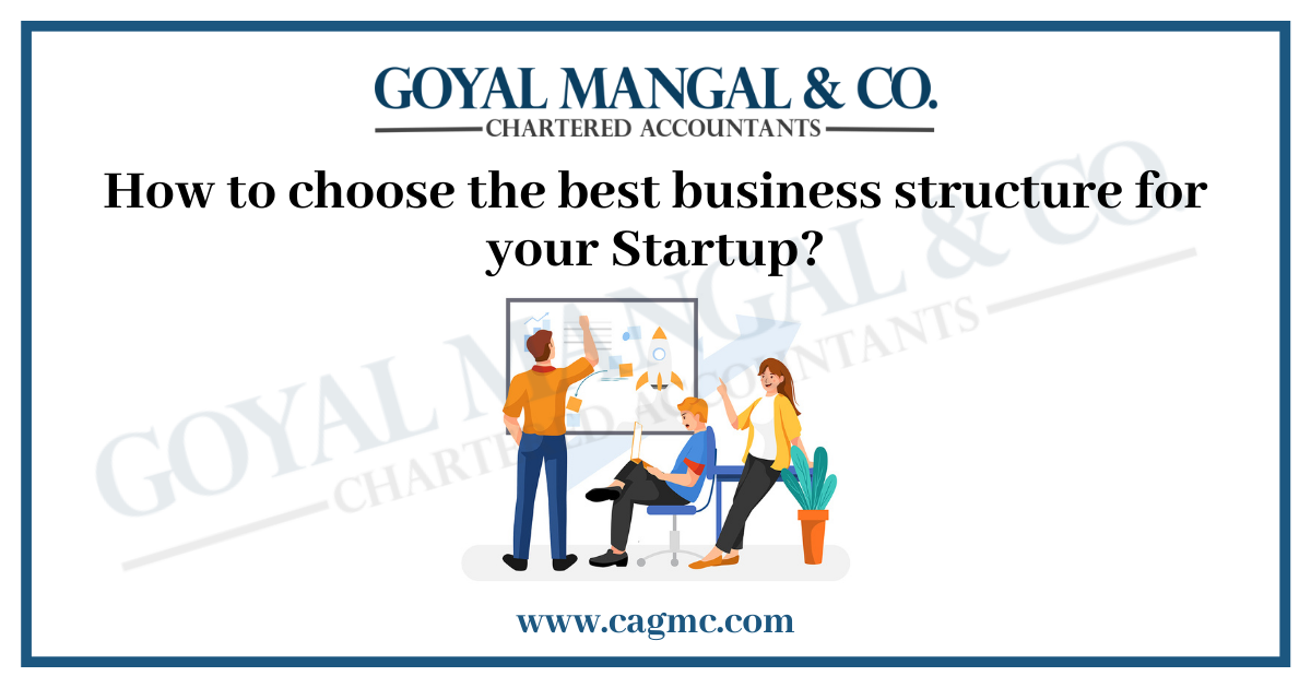 How to choose the best business structure for your Startup?