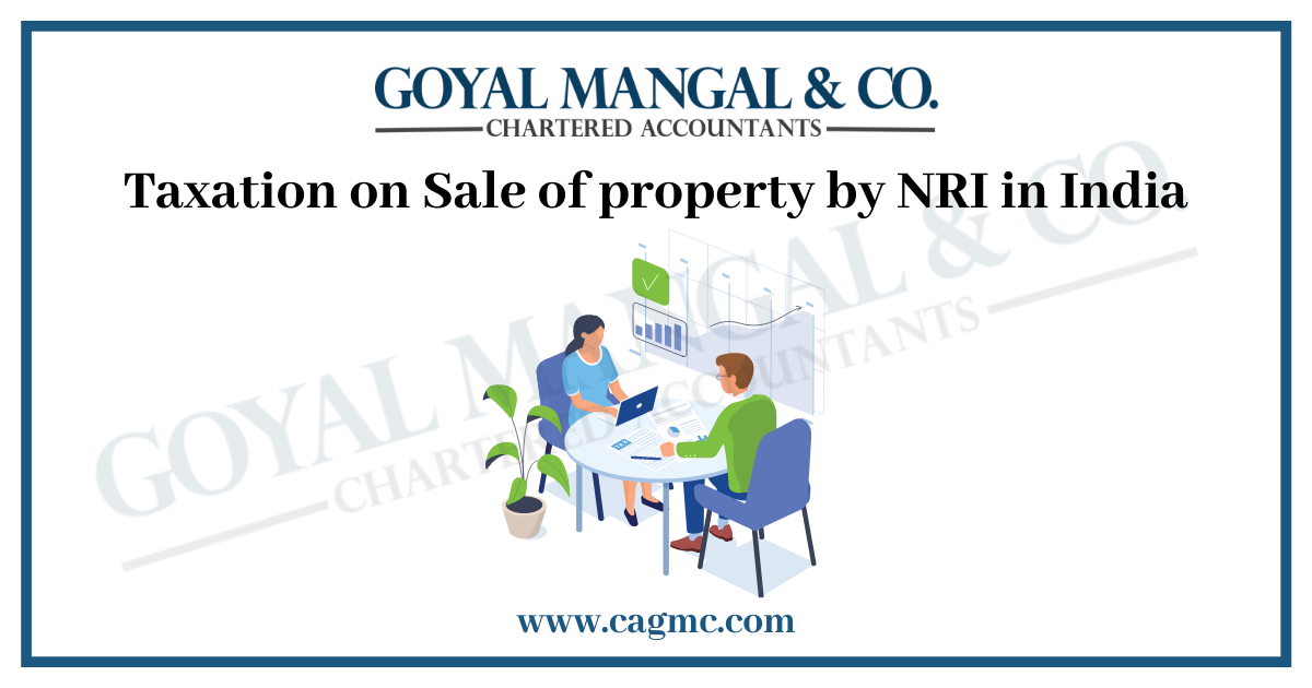 Taxation on Sale of property by NRI in India